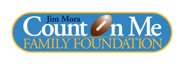 The Jim Mora Count On Me Family Foundation