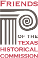 Friends of the Texas Historical Commission - Real Places Telling Real Stories